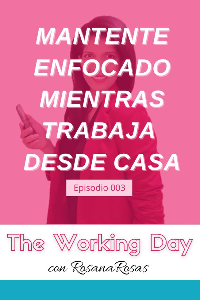 portada podcast enfoque en el trabajo desde casa